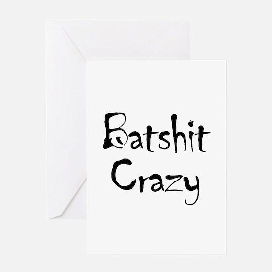 Batshit Greeting Card
