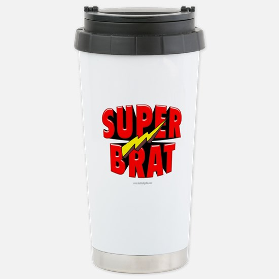 Super Brat... Stainless Steel Travel Mug
