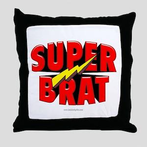 Super Brat... Throw Pillow