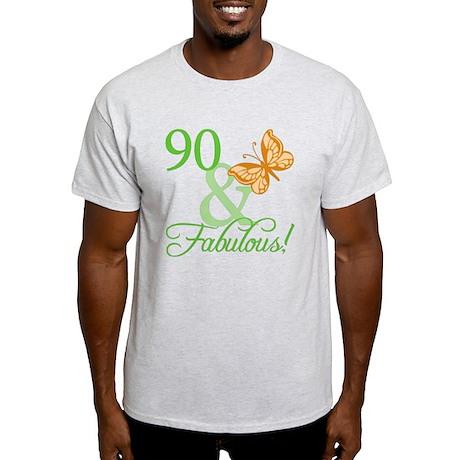 90 & Fabulous Birthday Light T-Shirt