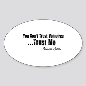 Can't Trust Vampires Oval Sticker