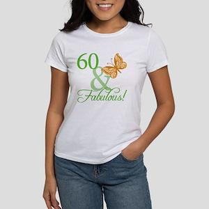60 & Fabulous Birthday Women's T-Shirt