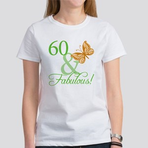 60 & Fabulous Birthday Women's T-Shirt