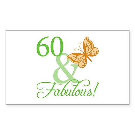 60 & Fabulous Birthday Rectangle Sticker