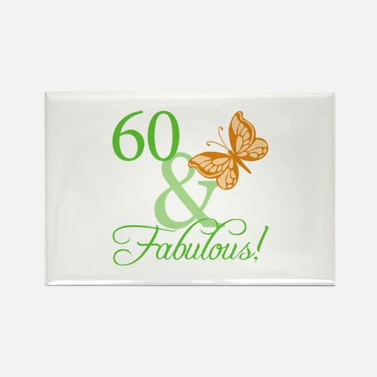 60 & Fabulous Birthday Rectangle Magnet