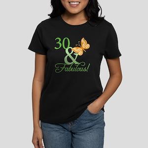 30 & Fabulous Birthday Women's Dark T-Shirt