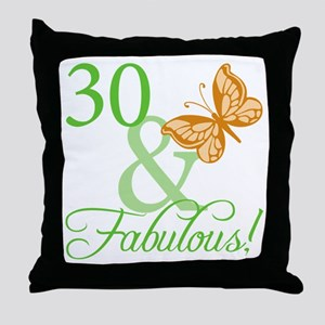 30 & Fabulous Birthday Throw Pillow