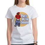 Pants on the ground Women's T-Shirt
