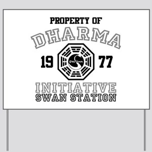 Property of Dharma - Swan Yard Sign