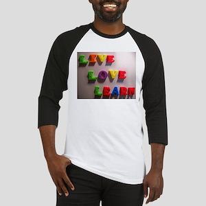 Live Love Learn Baseball Jersey
