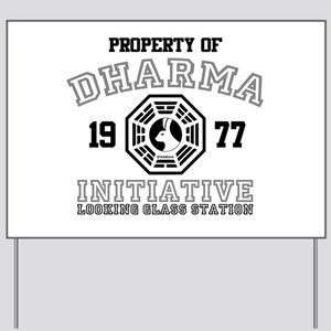 Property of Dharma - Looking Glass Yard Sign