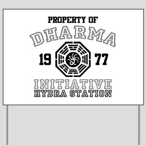 Property of Dharma - Hydra Yard Sign