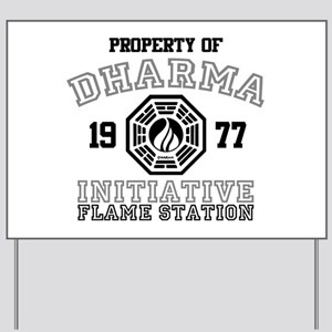 Property of Dharma - Flame Yard Sign