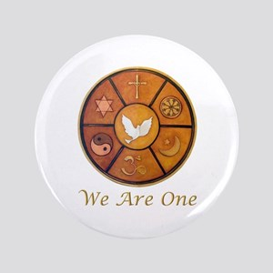 "Interfaith ""We Are One"" 3.5"" Button"
