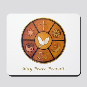 """""""May Peace Prevail"""" Mousepad"""