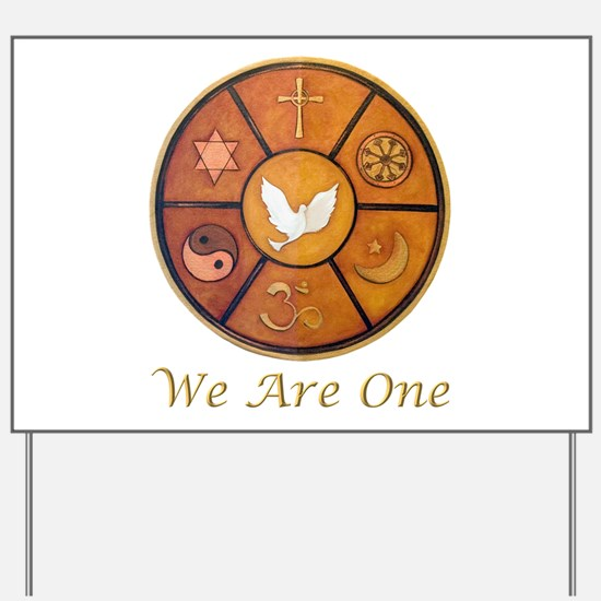 """Interfaith """"We Are One"""" Yard Sign"""