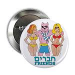 "Jewish Friends 2.25"" Button (10 pack)"