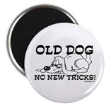Old Dog No New Tricks Magnet