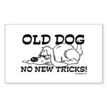 Old Dog No New Tricks Rectangle Sticker