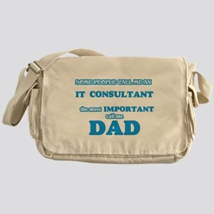Some call me an It Consultant, the m Messenger Bag