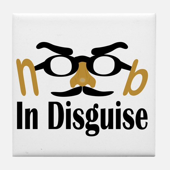 Noob in Disguise Tile Coaster