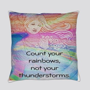 Count Your Rainbows, Not Your Thunderstorms Everyd