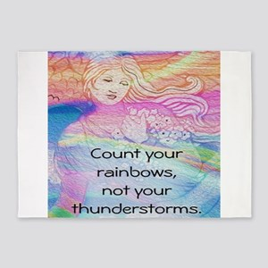 Count Your Rainbows, Not Your Thunderstorms 5'x7'A