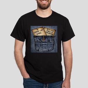 Lookin' Like A Fool Dark T-Shirt
