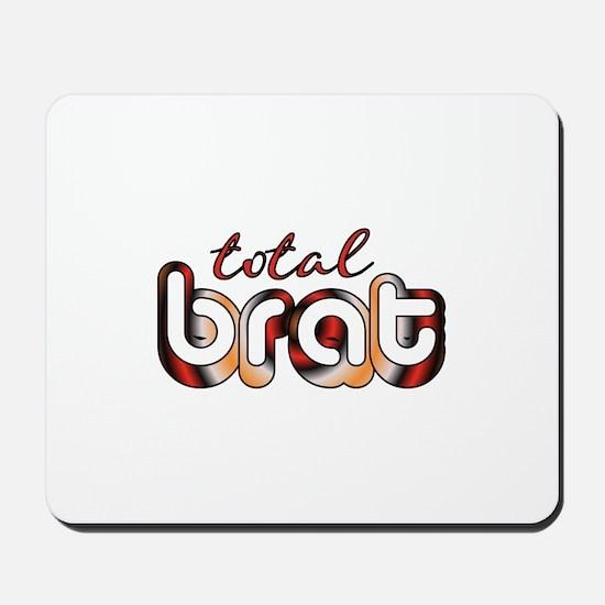 Total Brat Mousepad