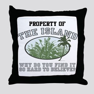 Property of the Island Throw Pillow