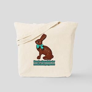 Chocolate for Medicinal purpo Tote Bag