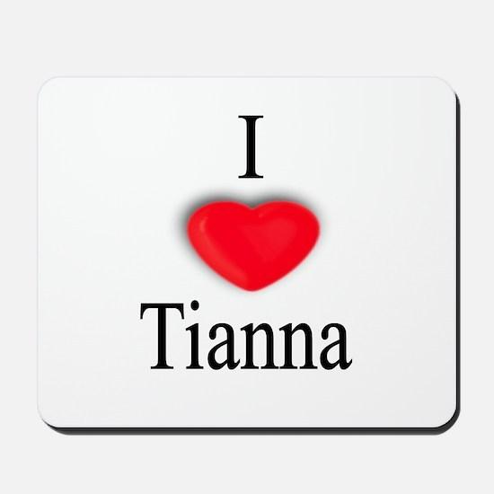 Tianna Mousepad