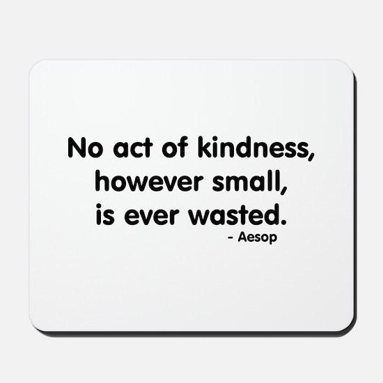 kindness Mousepad