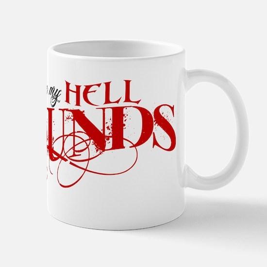 Hellhounds on the Way Mug