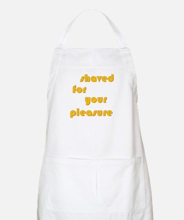 Shaved For Your Pleasure BBQ Apron