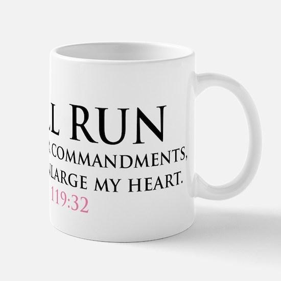 I Shall Run... Mug