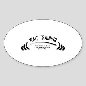 Wait Training Oval Sticker
