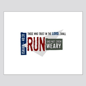 Run and not grow weary Small Poster