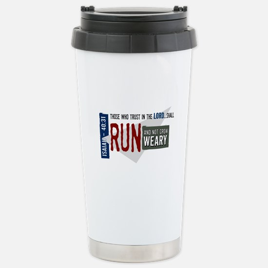 Run and not grow weary Stainless Steel Travel Mug