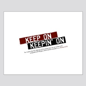 Keep on Keepin' on Small Poster