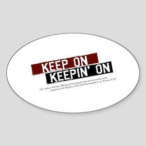 Keep on Keepin' on Oval Sticker