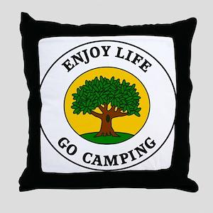 Enjoy Life Go Camping Throw Pillow