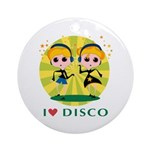 I Love Disco Ornament (Round)