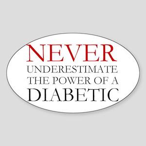 Never Underestimate... Diabetic Sticker (Oval)