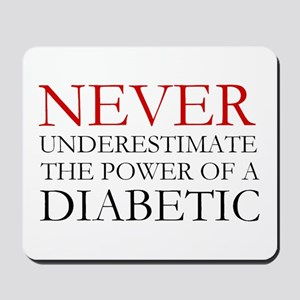 Never Underestimate... Diabetic Mousepad