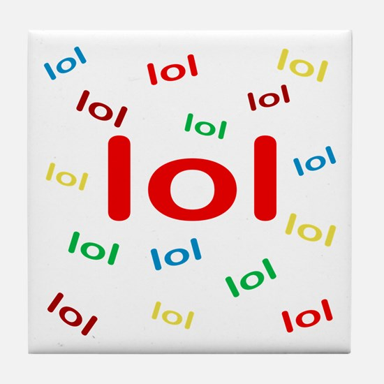 Laughing Out Loud Tile Coaster