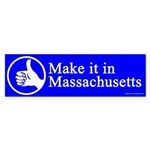 Make it in Massachusetts bumper sticker