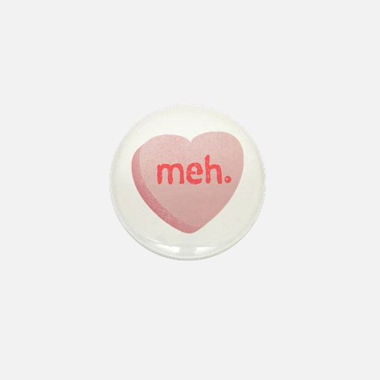 Meh Sweeetheart Mini Button