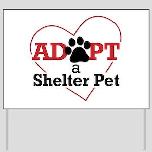 Adopt a Shelter Pet Yard Sign