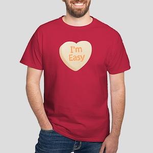 I'm Easy Candy Heart Dark T-Shirt
